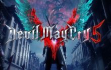 Things We Know About Devil May Cry 5 So Far!